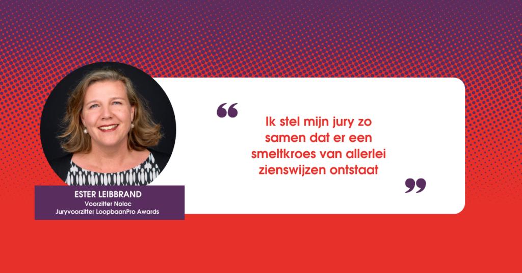 """Ester Leibbrand: """"Jury-voorzitterschap LoopbaanPro Awards past bij mijn ambities voor dit vak."""""""